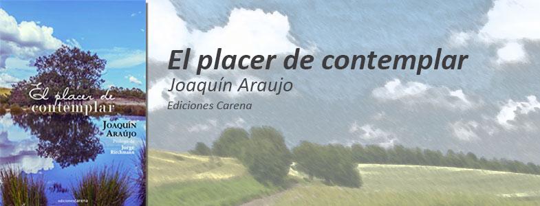 Presentación del libro «El placer de contemplar», de Joaquín Araujo